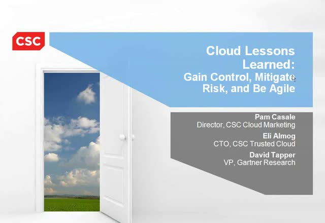Cloud Lessons Learned: Gain Control, Mitigate Risk, Be Agile