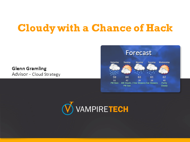 Cloudy with a Chance of Hack