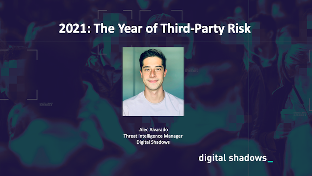 2021: The Year of Third-Party Risk