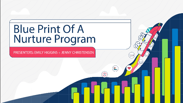 The Blueprint of a Nurture Program: How to Build An Effective Campaign
