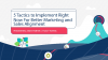 5 Tactics to Implement Right Now for Better Marketing and Sales Alignment