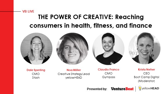 THE POWER OF CREATIVE: Reaching consumers in health, fitness, and finance