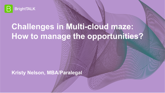 Challenges in Multi-cloud maze: How to manage the opportunities?