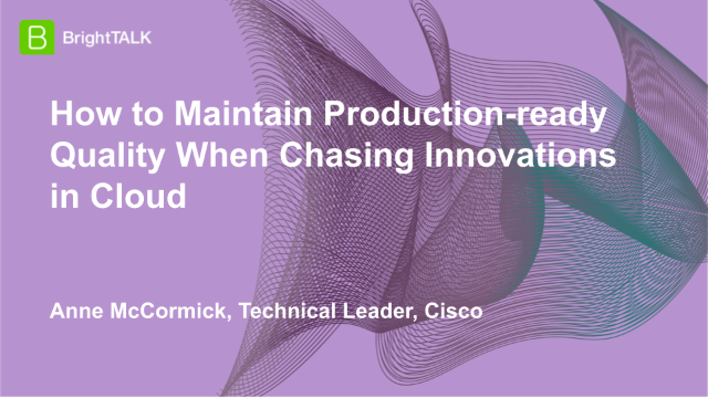 How to Maintain Production-ready Quality When Chasing Innovations in Cloud