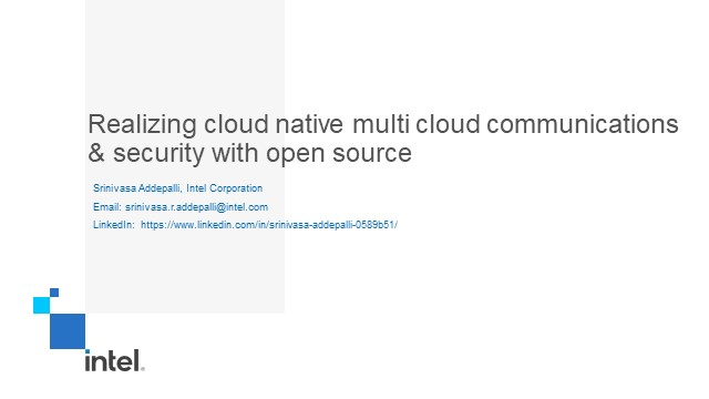 Realizing cloud native Multi Cloud Communications & Security with Open Source
