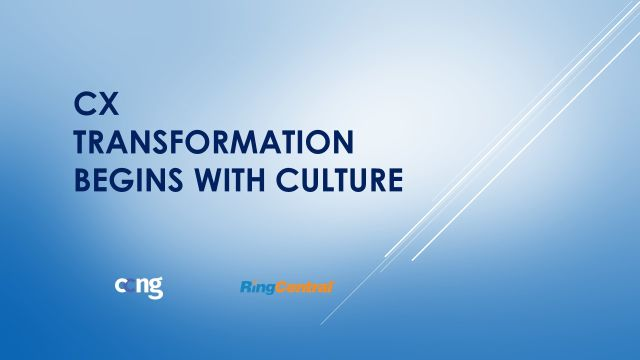 Panel Discussion – CX Transformation Begins with Culture