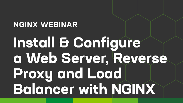 Install & Configure a Web Server, Reverse Proxy and Load Balancer with NGINX