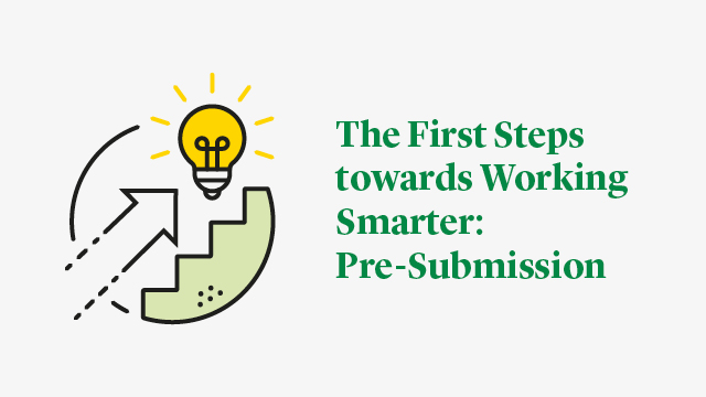 The First Steps towards Working Smarter: Pre-Submission