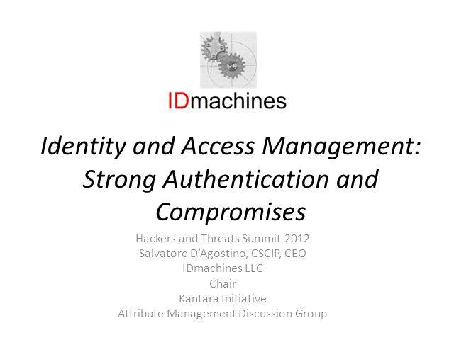 Identity and Access Management:  Strong Authentication and Compromises