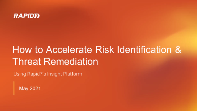 10 Minute Take: How to Accelerate Risk Identification & Threat Remediation