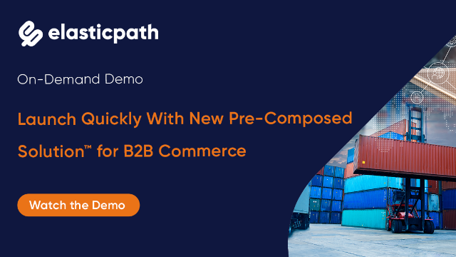 Pre-Composed Solution™ for B2B Commerce Demo