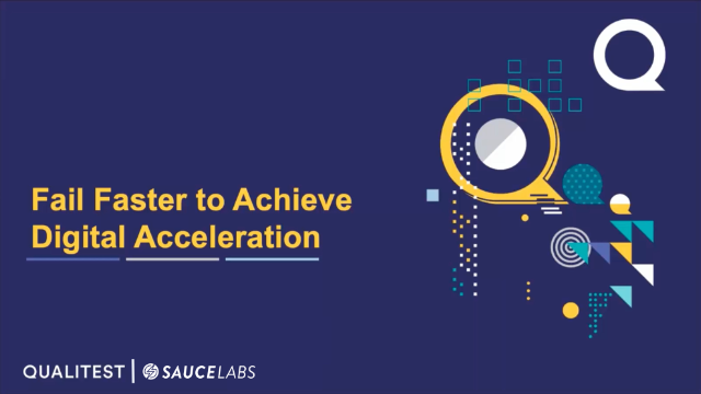 Fail Faster to Achieve Digital Acceleration