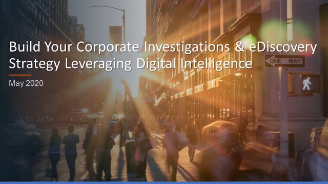 Build Your Corporate Investigations & eDiscovery Strategy Leveraging DI