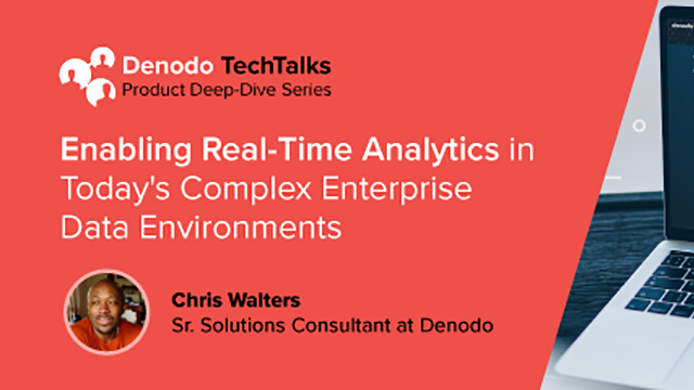 Enabling Real-Time Analytics in Today's Complex Enterprise Data Environments