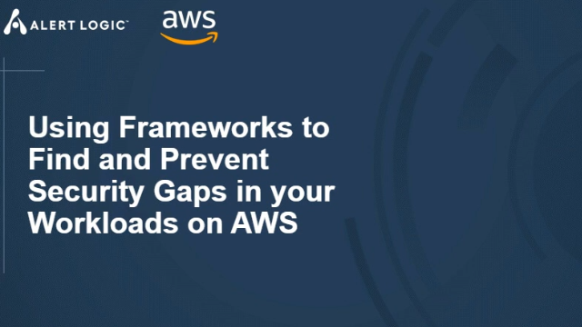 Using Frameworks to Find and Prevent Security Gaps in your Workloads on AWS