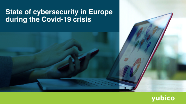 State of cybersecurity in Europe during the Covid-19 crisis