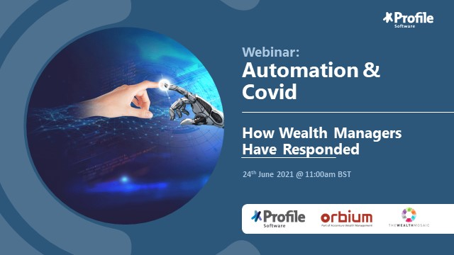 WealthTech Talks: Automation & Covid - How Wealth Managers Have Responded