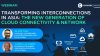 Transforming interconnections in Asia: The new gen of cloud connectivity network