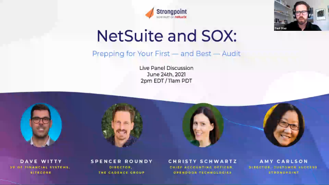 Panel Discussion: Prepping for your First - and Best - SOX Audit in NetSuite