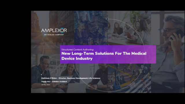 Structured Content Authoring: New Long Term Solutions (Medical Device Industry)
