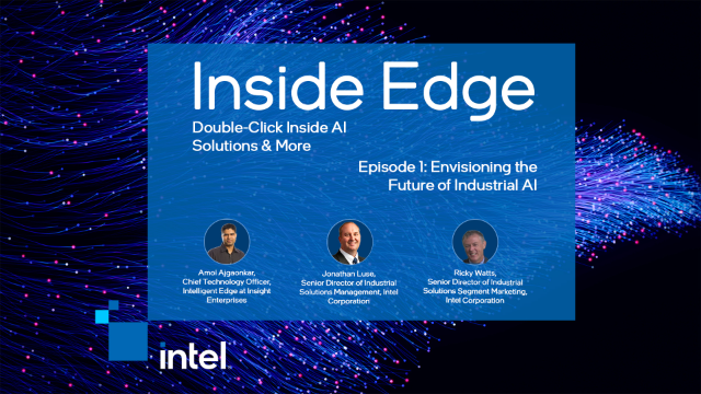 Inside Edge: Envisioning the Future of Industrial AI