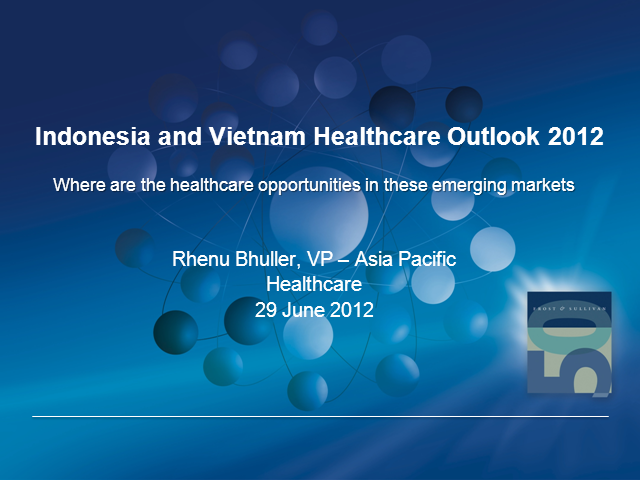Indonesia and Vietnam Healthcare Outlook: 2012-2015
