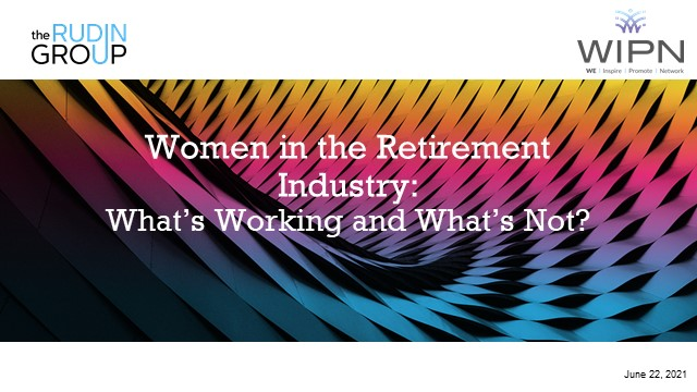 Women in the Retirement Industry: What's Working and What's Not?