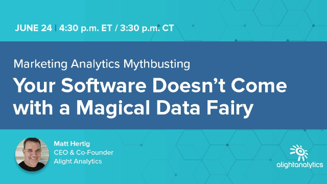 Marketing Analytics Mythbusting: Software Doesn't Come with a Magical Data Fairy