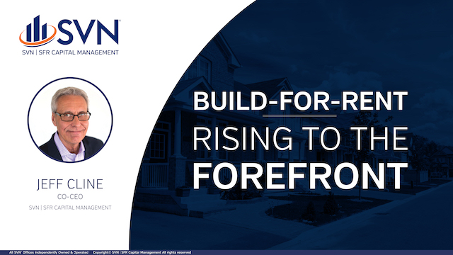 Build-for-Rent: Rising to the Forefront