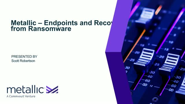 Metallic - Endpoints and Recovering from Ransomware
