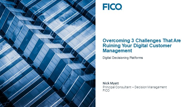 Overcoming 3 Challenges That Are Ruining Your Digital Customer Management