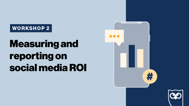 Measure and Report on Social Media ROI