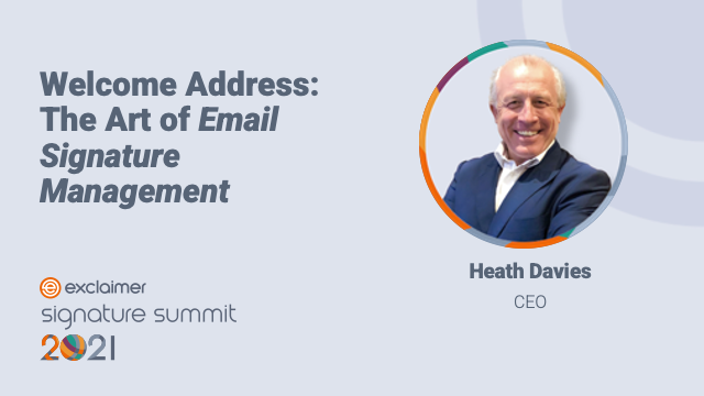 Welcome Address: The Art of Email Signature Management