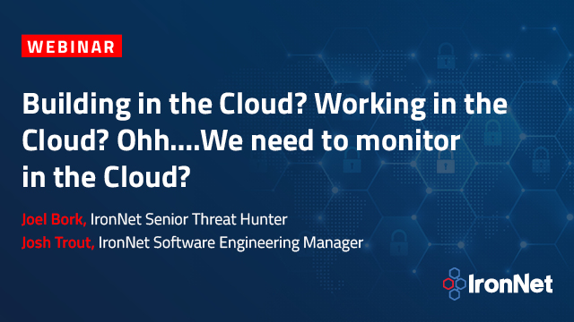 Building in the Cloud? Working in the Cloud? Oh.We need to monitor in the Cloud?