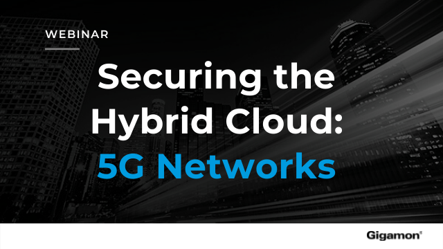 Securing the Hybrid Cloud: 5G Networks