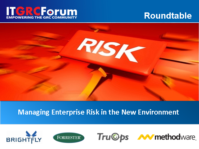 Managing Enterprise Risk in the New Environment
