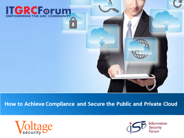 How to Achieve Compliance and Secure the Public and Private Cloud