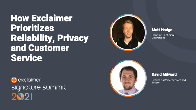 How Exclaimer Prioritizes Reliability, Privacy and Customer Service