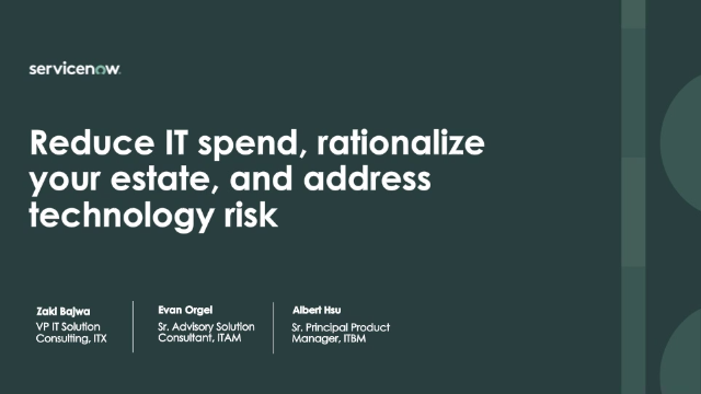 Reduce IT spend, rationalize your estate, and address technology risk