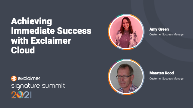 Achieving Immediate Success with Exclaimer Cloud