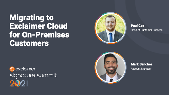 Migrating to Exclaimer Cloud for On-Premises Customers