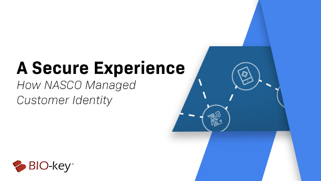 A Secure Experience - How NASCO Managed Customer Identity