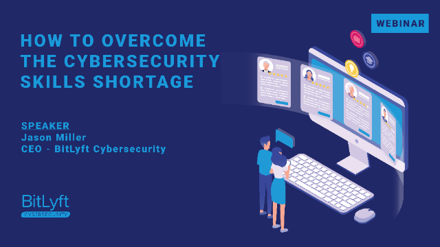 How to Overcome the Cybersecurity Skills Shortage
