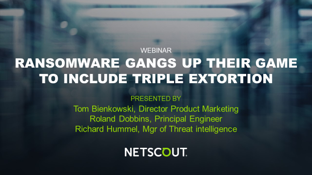 Ransomware Gangs Up Their Game to Include Triple Extortion