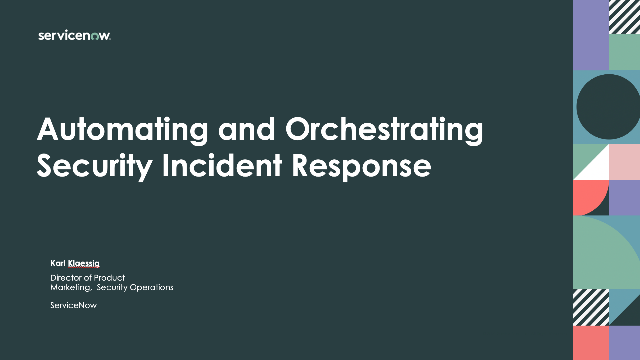 Automating and Orchestrating Security Incident Response