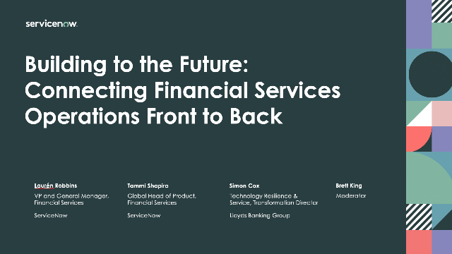 Building to the Future: Connecting Financial Services Operations Front to Back