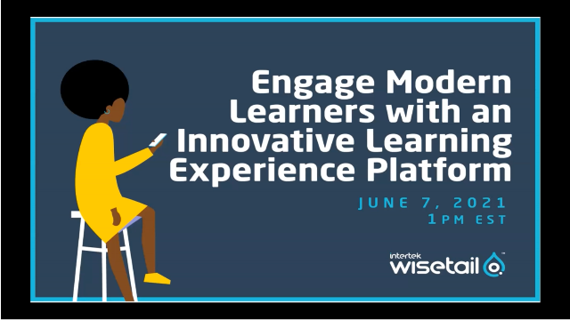 Engage Modern Learners With an Innovative Learning Experience Platform