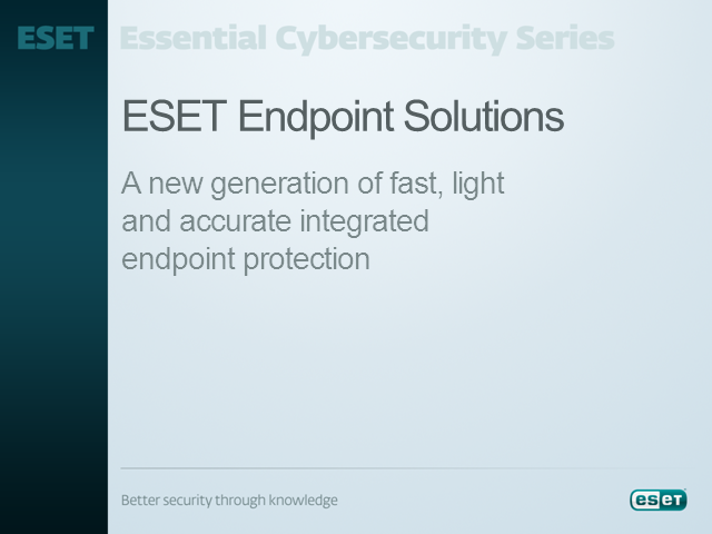 Announcing ESET Endpoint Solutions
