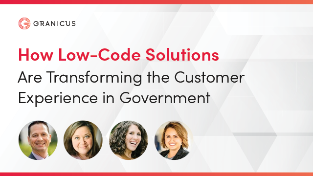 How Low-Code Solutions Are Transforming the Customer Experience in Government
