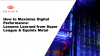 How to Maximize Digital Performance: Lessons Learned from Super League & Equinix